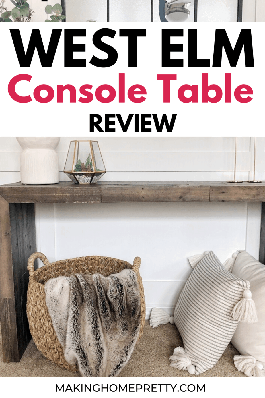 West Elm Console Table Review In 2020 West Elm Console Console