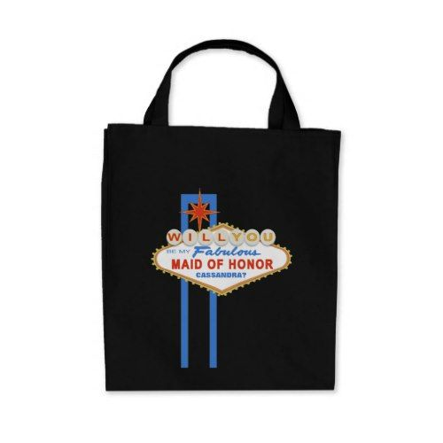 Will You Be My Maid Of Honor Las Vegas Sign Tote
