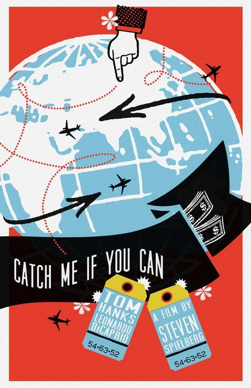 Catch Me If You Can 2002 Directed By Steven Spielberg Movie Posters Minimalist Alternative Movie Posters Movie Posters
