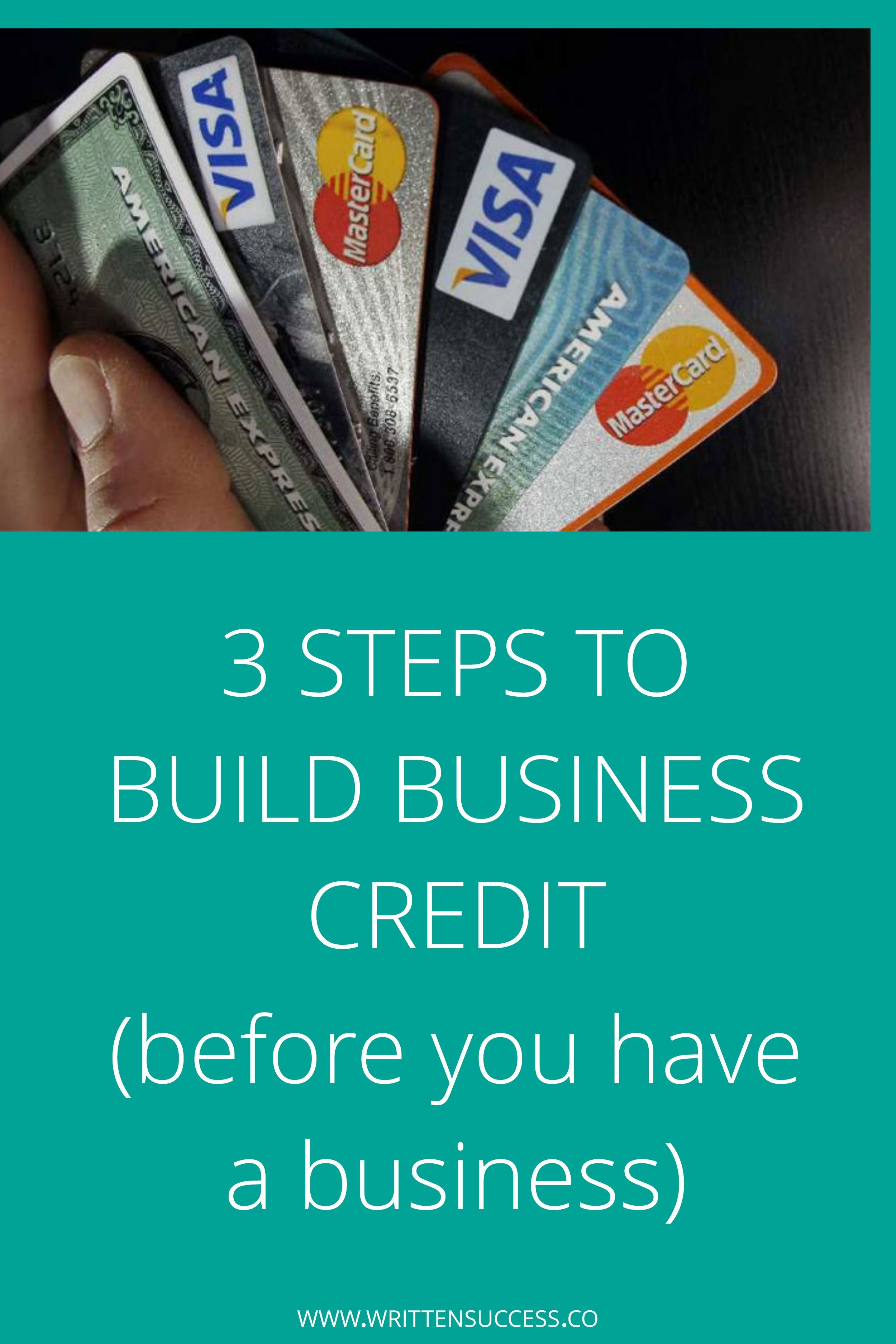 3 Steps to Build Business Credit (Before you have a business ...