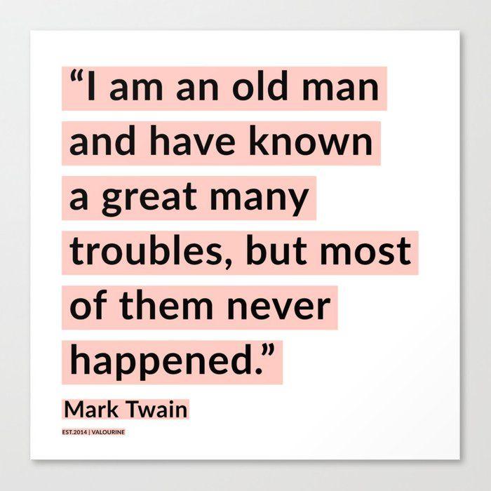 39   | Mark Twain Quotes 200908 Motivational Inspirational Inspiring Motivating Canvas Print by Wordz