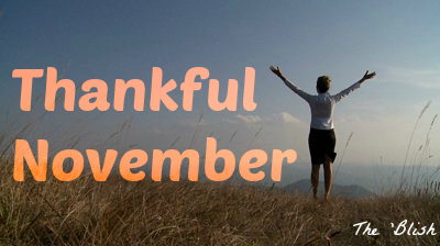 Thankful November - Day 1! {11/2013}