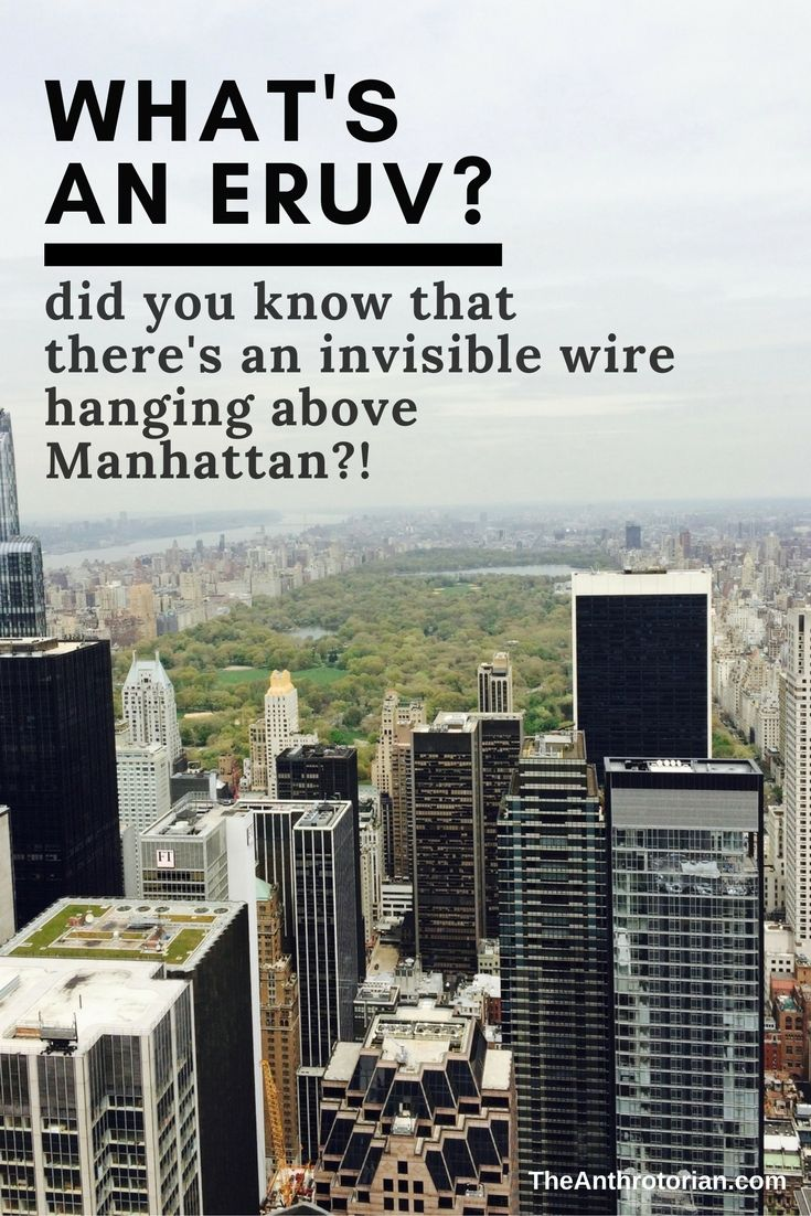 The Eruv Wire In Manhattan What S An Eruv Jewish Traditions