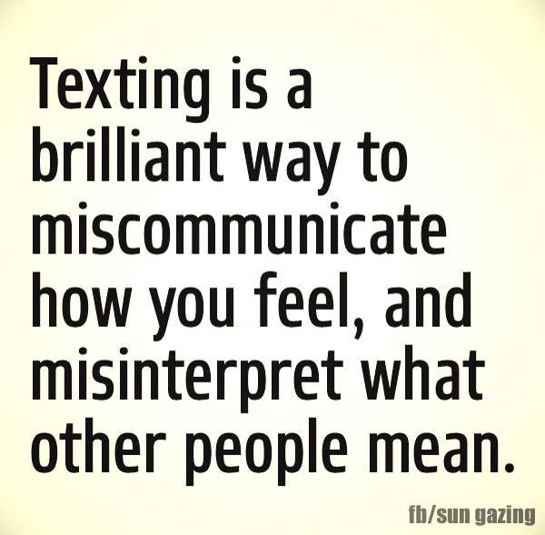 Texting | Quotes to Live By | Quotes to live by