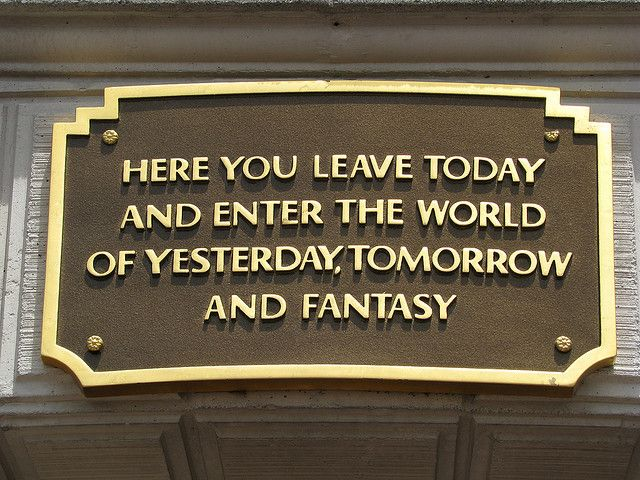 The plaque above the entrance to Main Street U.S.A. in Disneyland. Love. :)
