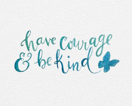 Have Courage and Be Kind - Cinderella quote Art Print ...