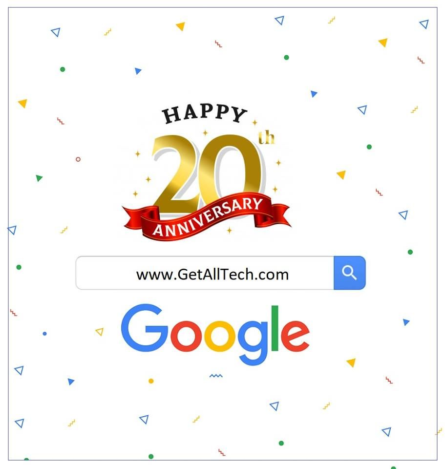 Google 20th Birthday Google Google20thbirthday 20th Birthday