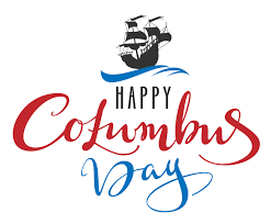 Columbus Day Google Search In 2020 Happy Columbus Day Image Quotes Columbus Day Weekend