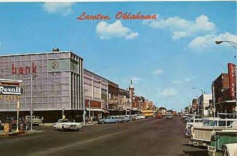 Downtown Lawton 1950s Lawton Oklahoma Favorite Places Lawton
