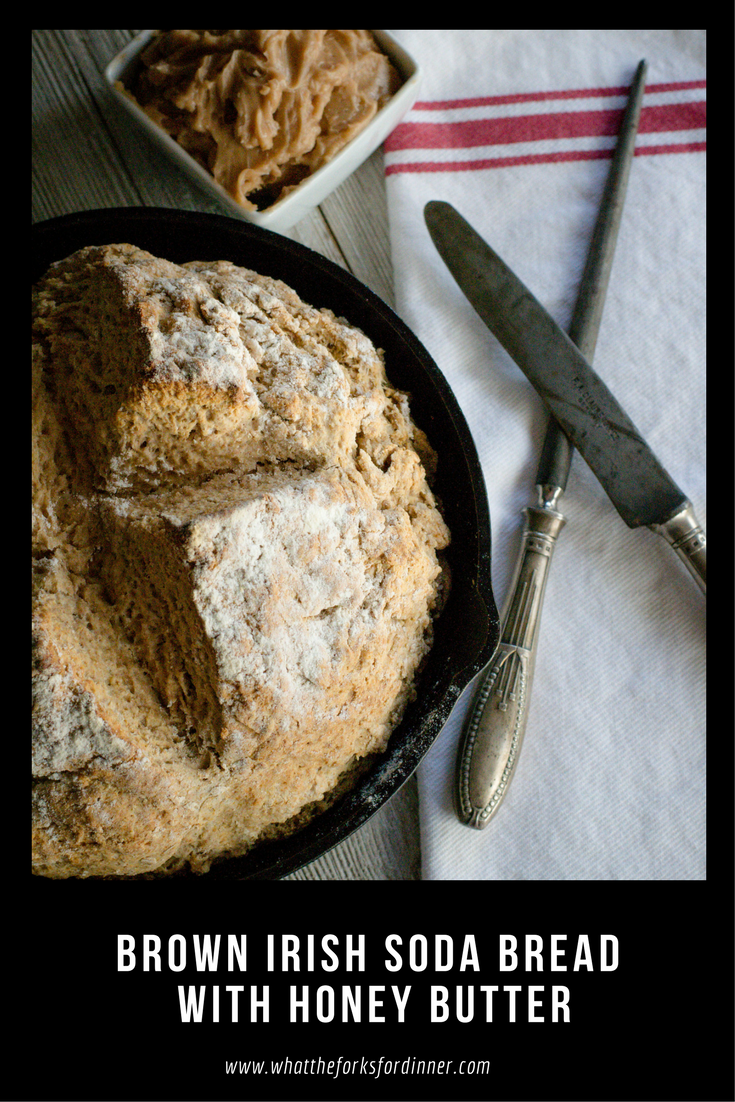 Brown Irish Soda Bread with Honey Butter -Dense, moist and hearty, with Honey Butter. A perfect quick bread for St Patty's Day or your favorite soup or stew.