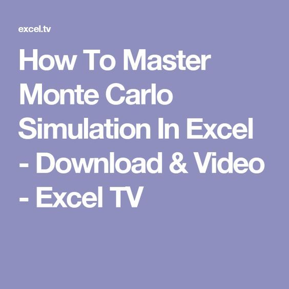 How To Master Monte Carlo Simulation In Excel Download Video