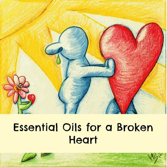 Essential oils for a broken heart. Using aromatics to help recover from loss or disappointment.