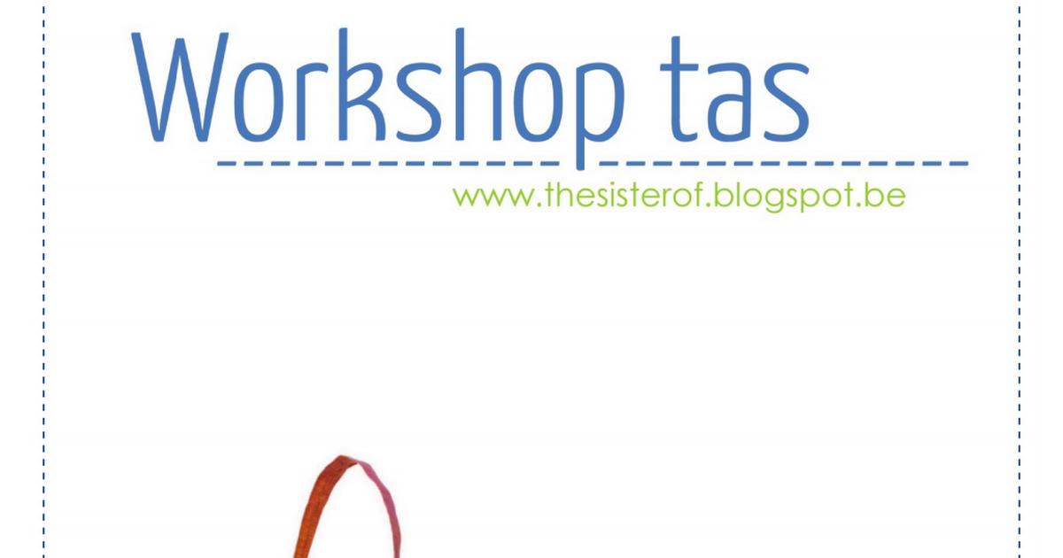 De Zuster Van Workshop Tas Handleiding Patroonpdf Tassen