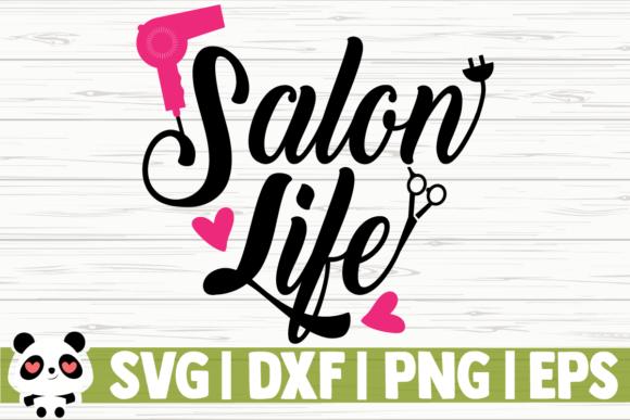 Salon Life Graphic By Creativedesignsllc Creative Fabrica In 2020 Free Fonts For Cricut Life Cricut Monogram