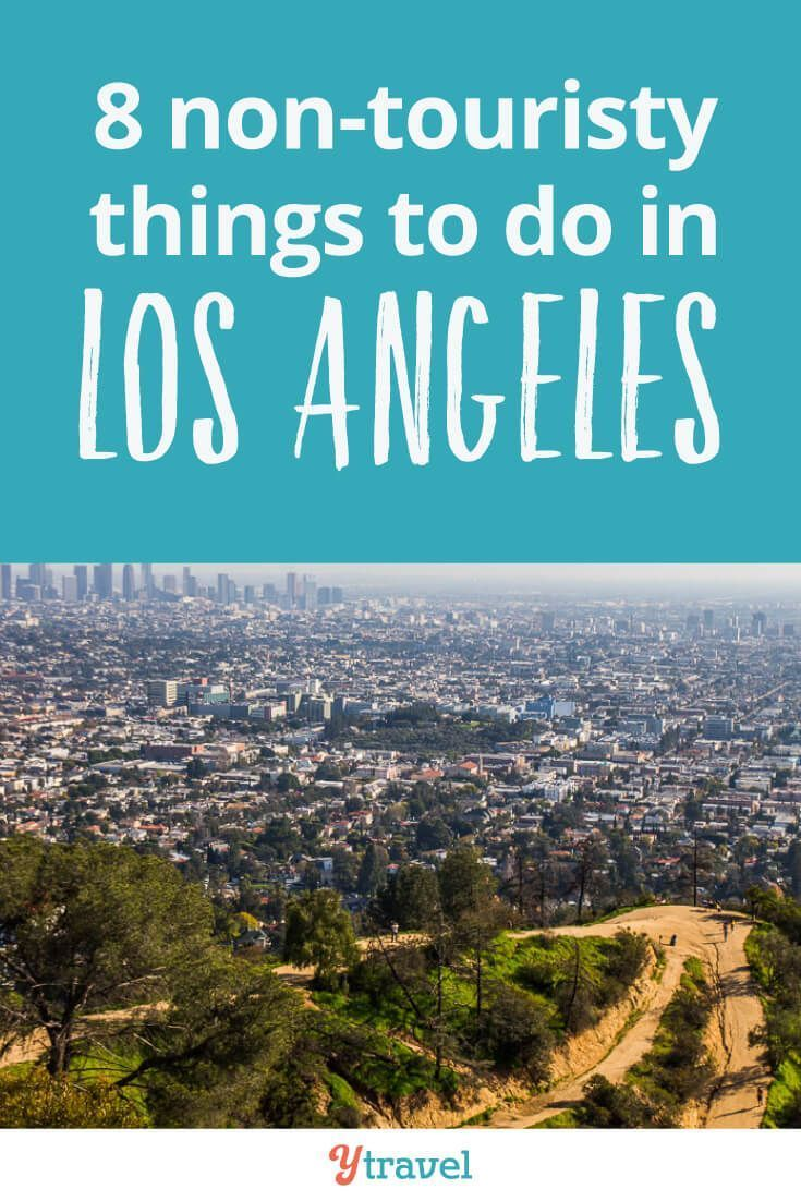 8 Non-Touristy Things to Do in Los Angeles, California