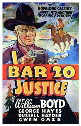 BAR 20 JUSTICE - William Boyd - George Hayes - Russell Hayden - Gwen Gaze - Paramount - Movie Poster.