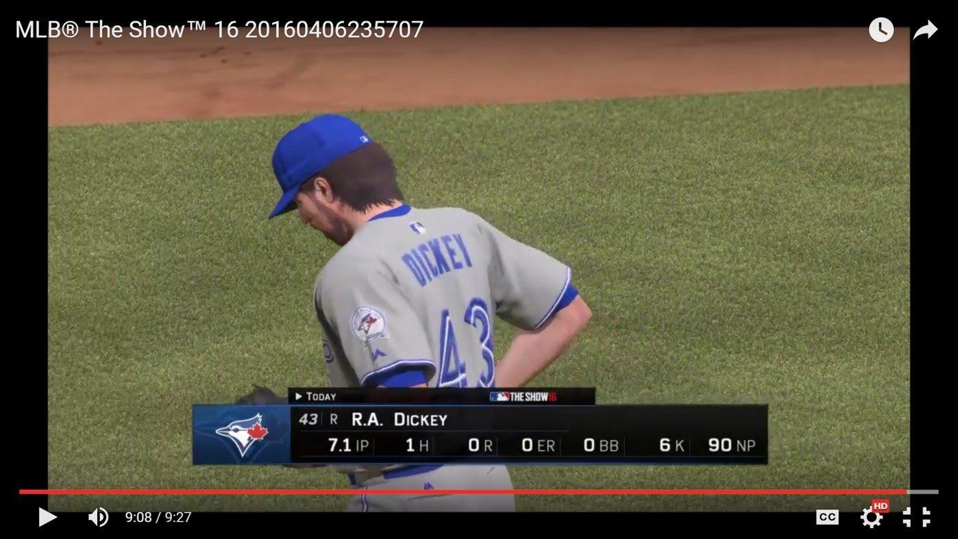 Mlb The Show 16 Toronto 21 Ra Dickey 7 1 3 So Far Dickey Mlb Toronto