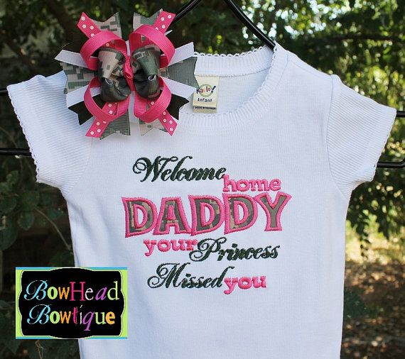 Welcome Home Daddy Your Princess Missed You By Bowheadbowtiqueinc 28 00 Army Baby Welcome Home Daddy Deployment Homecoming