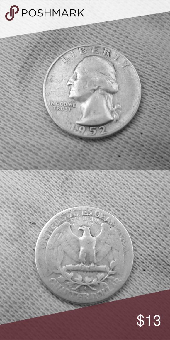 1952 S Silver Quarter Circulated