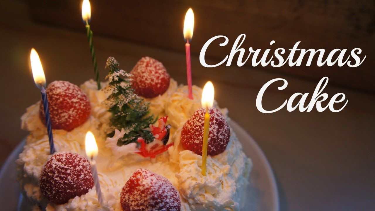 Japanese Sponge Cake Recipe Youtube: Making A Simple Recipe For A Japanese Christmas Cake, The