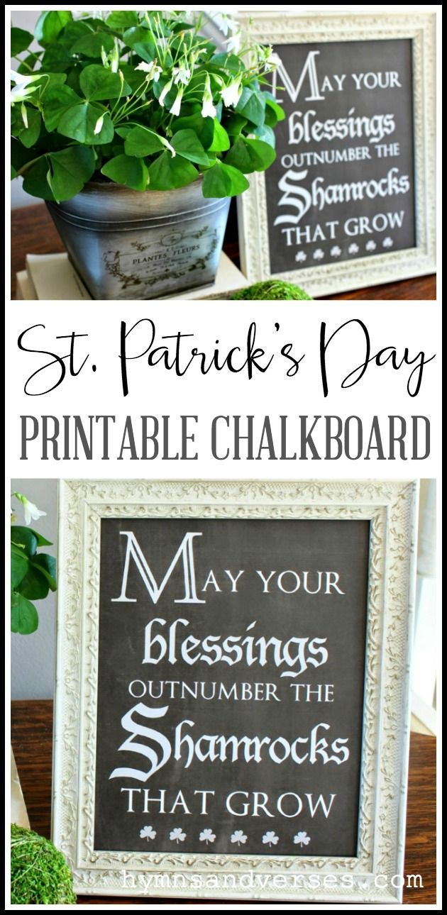 St  Patrick's Day Chalkboard Printable is part of Chalkboard printables, Diy decor crafts, Chalkboard decor, Chalkboard, Budget friendly decor, Diy signs - Free St  Patrick's Day Chalkboard Printable for you to print at home and frame   May your Blessings Outnumber the Shamrocks that Grow