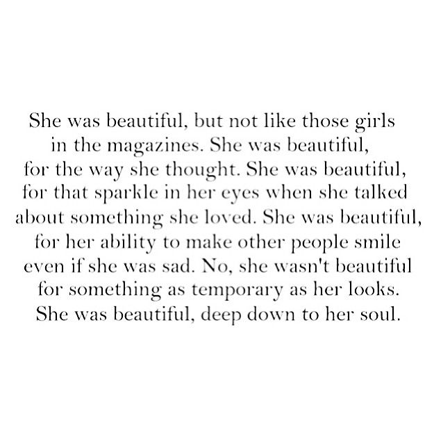 Beautiful Soul Quotes Fair She Was Beautiful Deep Down To Her Soul Quotes  Pinterest
