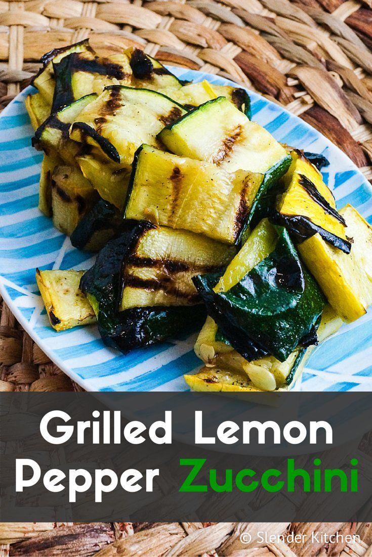 Grilled Lemon Pepper Zucchini - Slender Kitchen