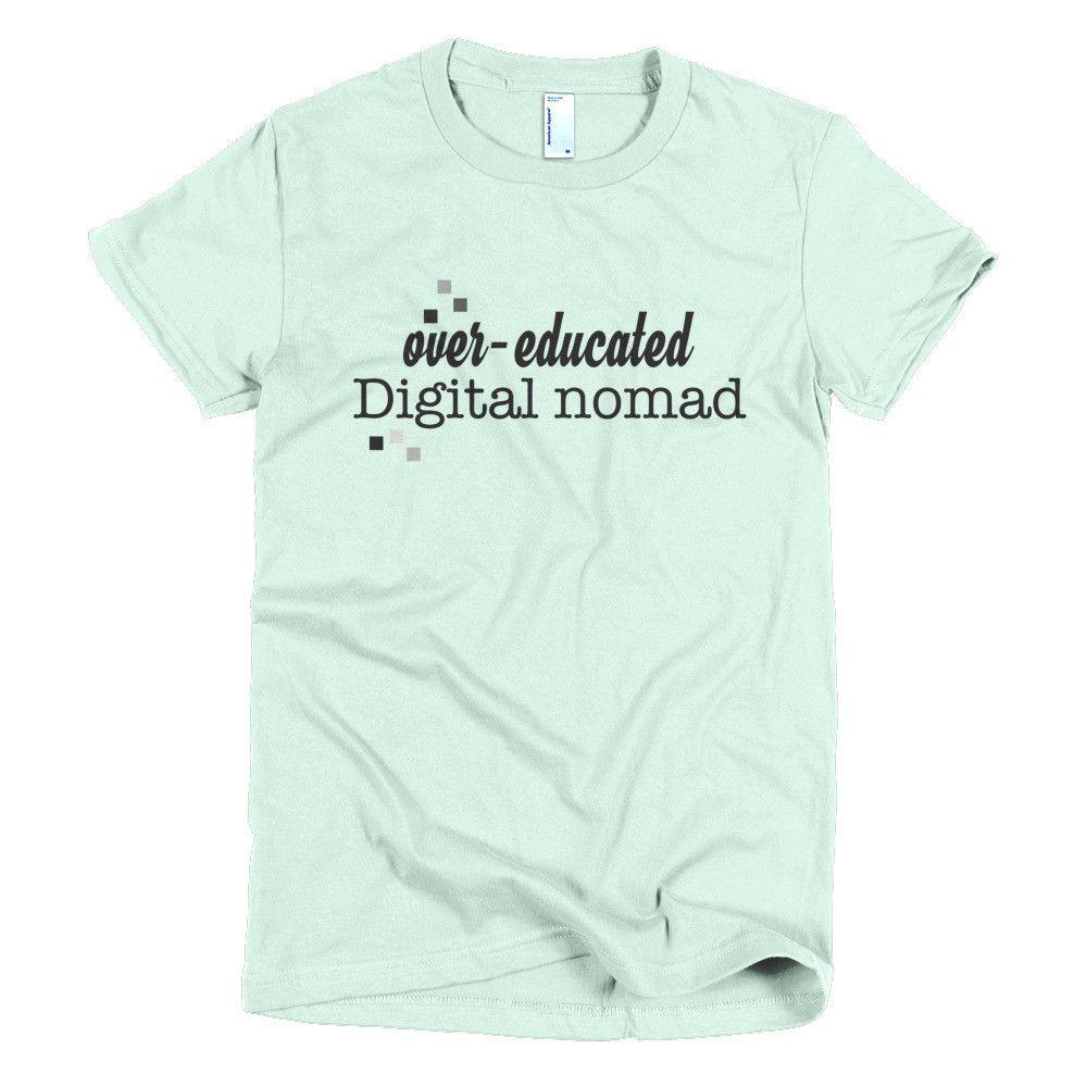 Digital nomad womenus tshirt products pinterest products