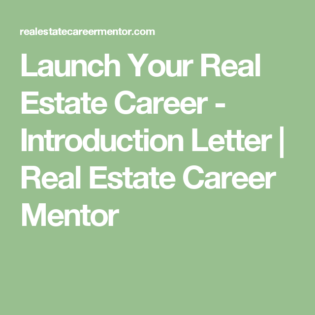 Launch Your Real Estate Career  Introduction Letter  Real Estate