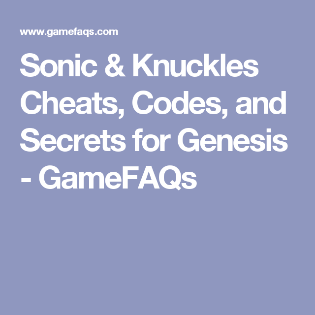 Sonic & Knuckles Cheats, Codes, and Secrets for Genesis