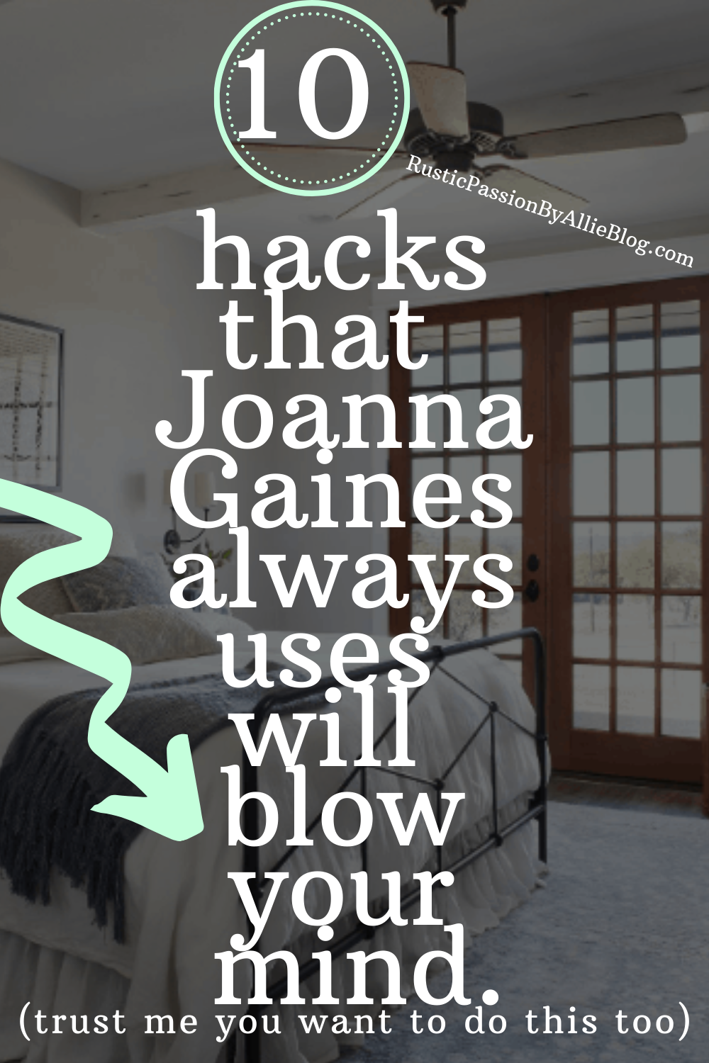 The secret to decorate like Joanna Gaines Fixer Upper Bedrooms.