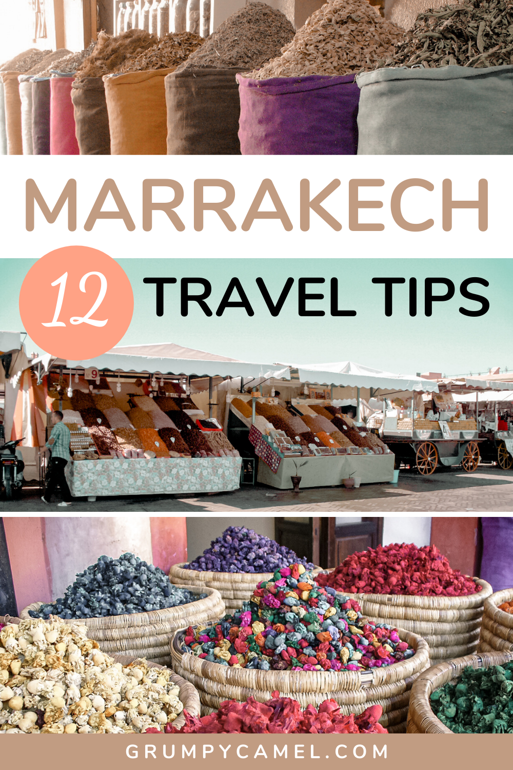 12 Essential Tips for Visiting Marrakech - Grumpy Camel