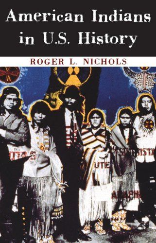 American Indians in U.S. History (The Civilization of the American Indian Series) by Roger L. Nichols http://www.amazon.com/dp/0806135786/ref=cm_sw_r_pi_dp_DICkub0KF2Q7J