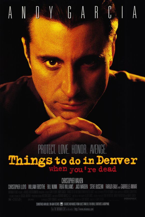 Things To Do In Denver When You Re Dead 1995 Favorite Movies