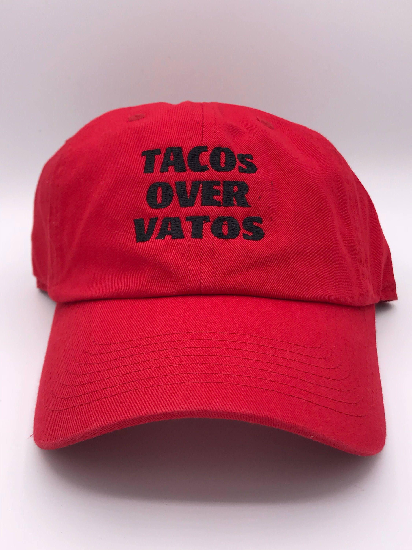 d0b3acebf7a3c Tacos Over Vatos Dad Mom Cap in 2019