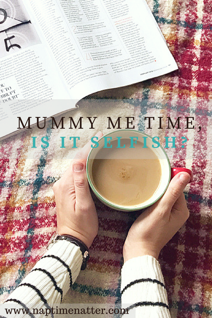 Struggling with mum guilt and feeling selfish for wanting to spend time away from your kids? There are judgmental people in this life who will make you think that me time is selfish, I am here to tell you why it's not.