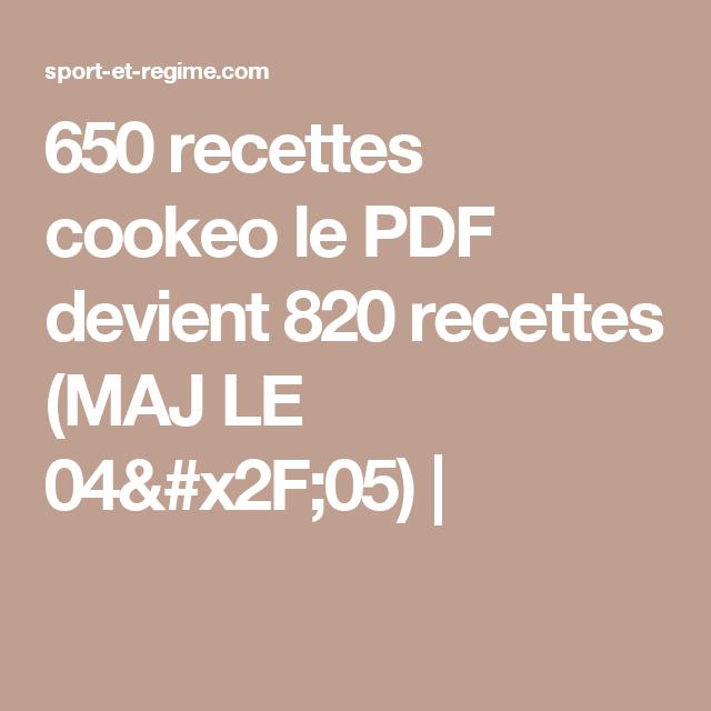 650 recettes cookeo le pdf devient 820 recettes maj le 04 05 recettes sucr es et sal es. Black Bedroom Furniture Sets. Home Design Ideas