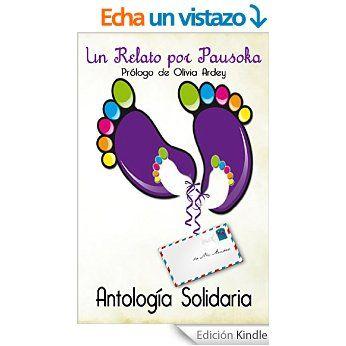 #UNRELATOPORPAUSOKA  Antología solidaria