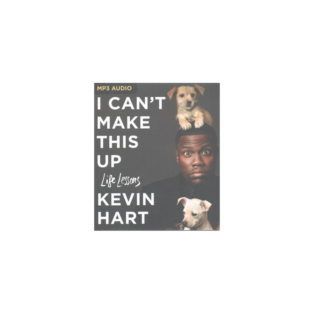 I Can't Make This Up : Life Lessons (MP3-CD) (Kevin Hart)