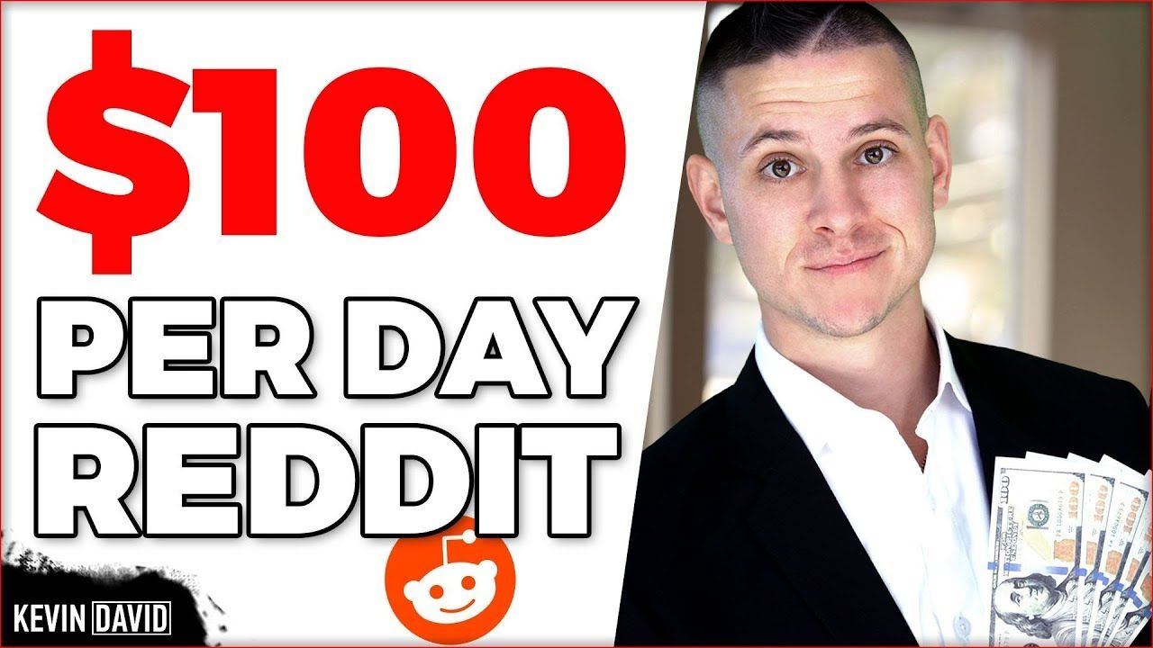 How to Make 100 a Day on Reddit in 2019! (With images