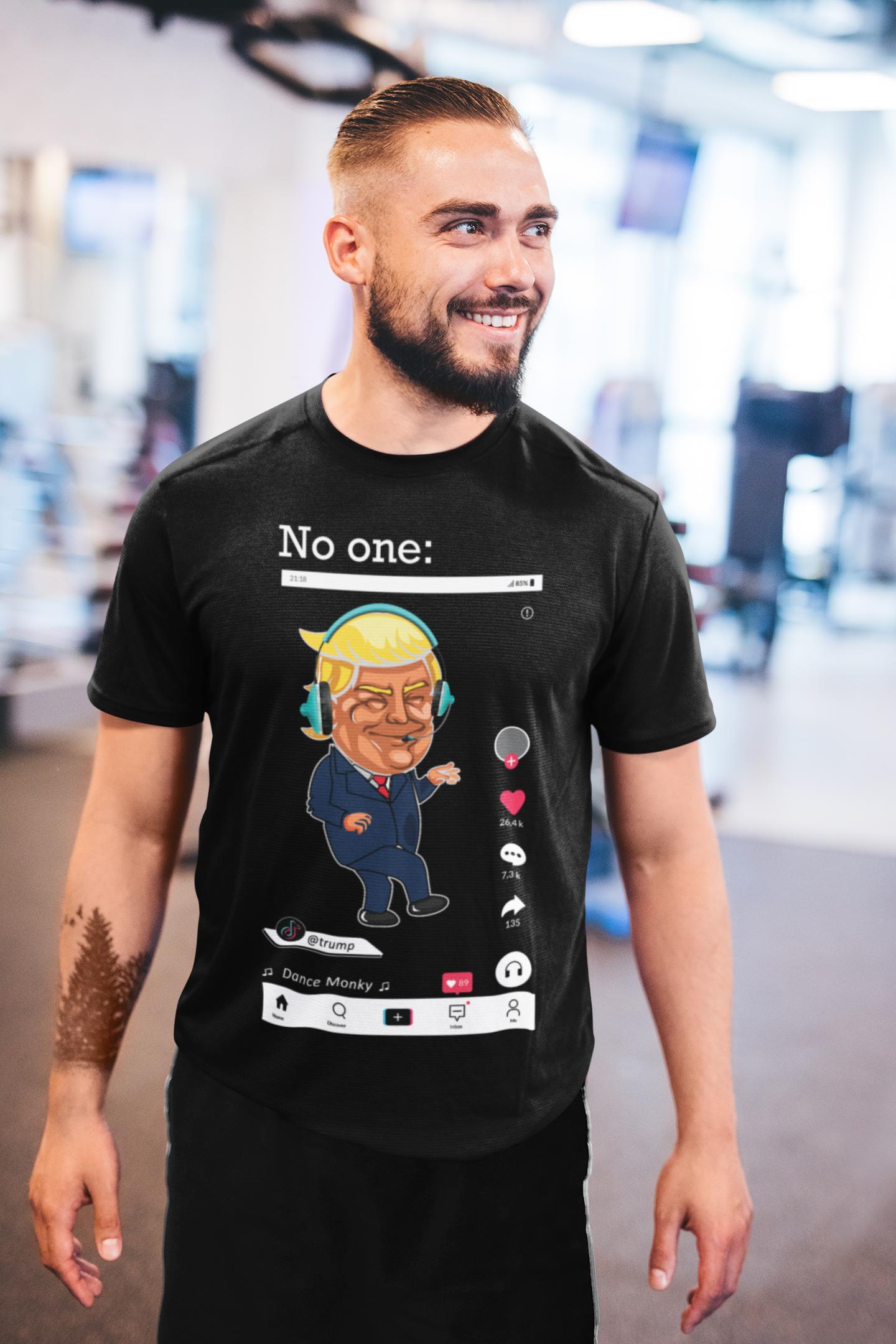 No One Trump Tik Tok Dance Monkey Mens Tops Mens Tshirts Shirts