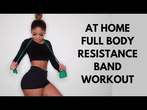 at home full body resistance band workout  youtube