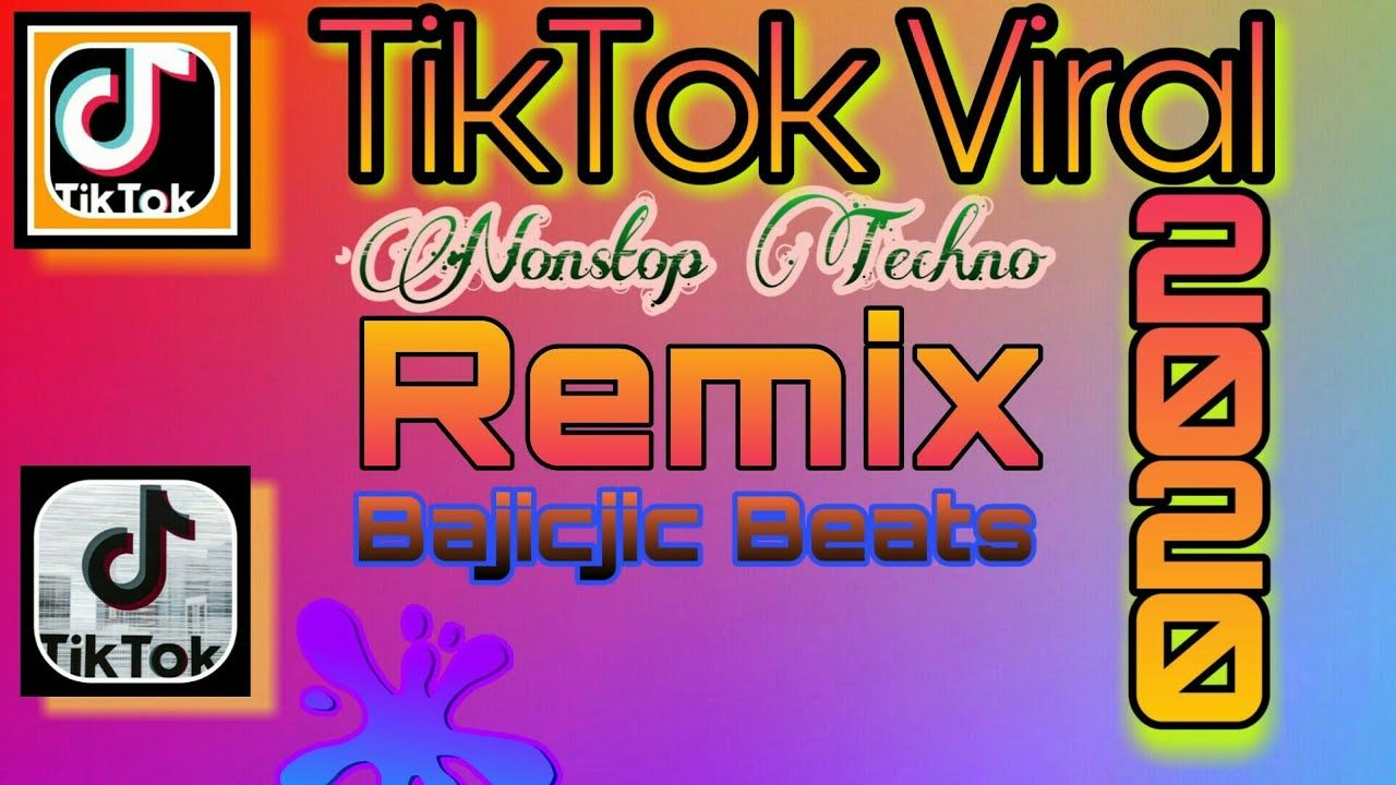 Tiktok Nonstop Remix Viral Song 2020 Mix Dj Bajicjic Beats