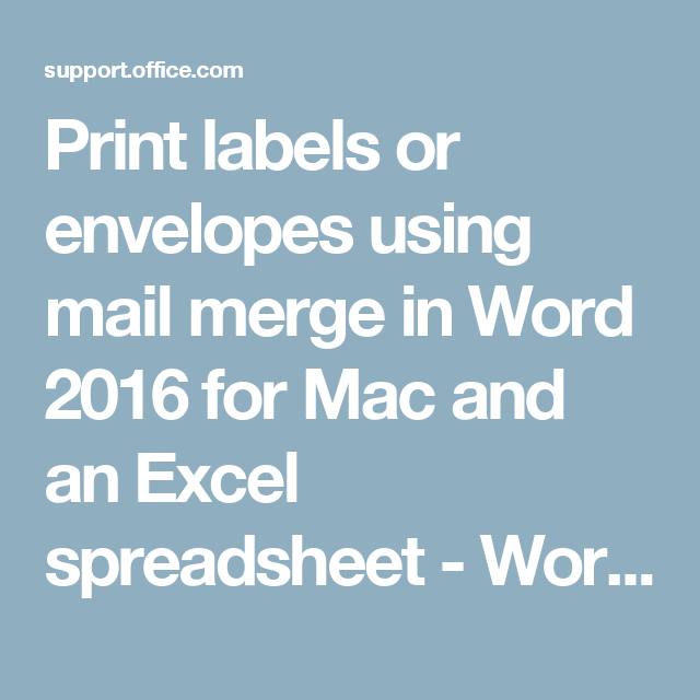 Print Labels Or Envelopes Using Mail Merge In Word 2016