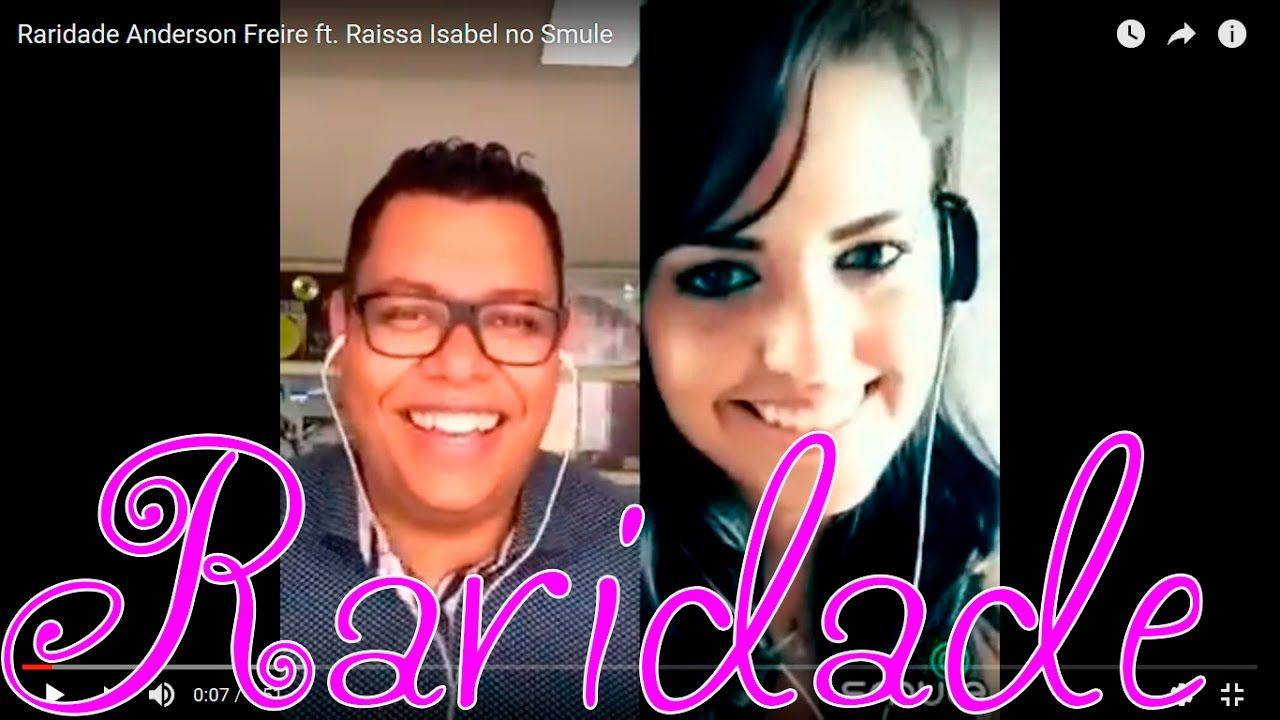 Raridade Anderson Freire Ft Raissa Isabel No Smule Musica