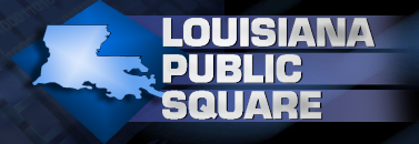 Louisiana Public Square
