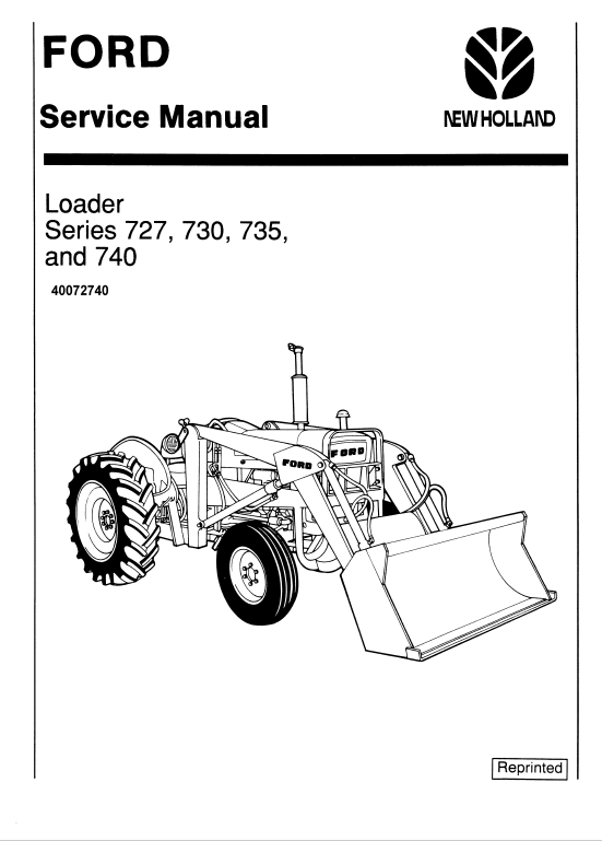 Ford 727 730 735 And 740 Loader Service Manual Ford Ford Tractors Ford News