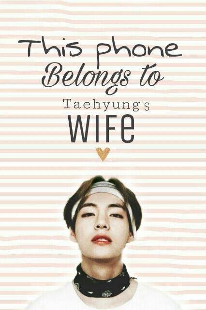 This Phone Belongs To Taehyungs Wife Tae Bts Wallpaper