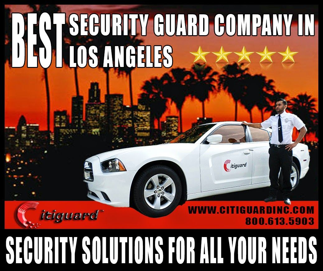 Los angeles security guards best security guard company
