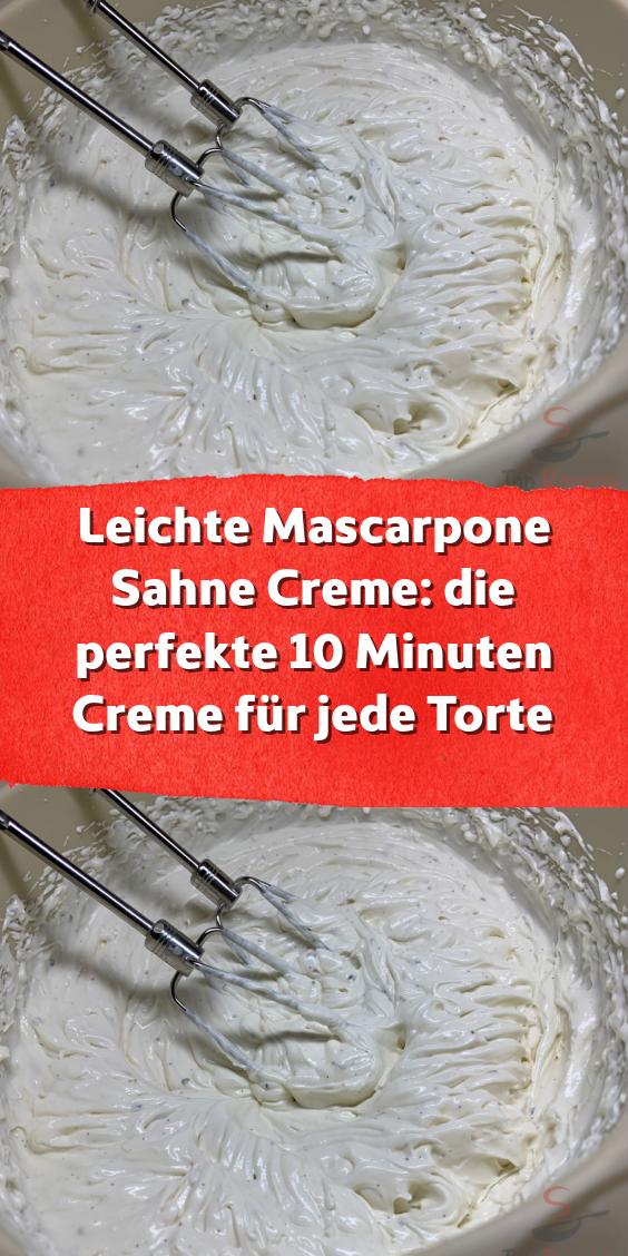 Leichte Mascarpone Sahne Creme: die perfekte 10 Minuten Creme für jede Torte